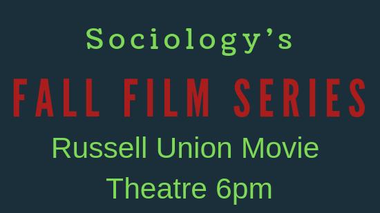 2018 Sociology's Fall Film Series
